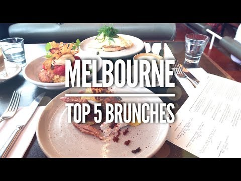 MELBOURNE'S MUST TRY BRUNCHES • AUSTRALIA