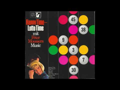 "Peter Moesser's Music – ""Happy Time – Lotto Time"" (Germany Hansa) 1966"
