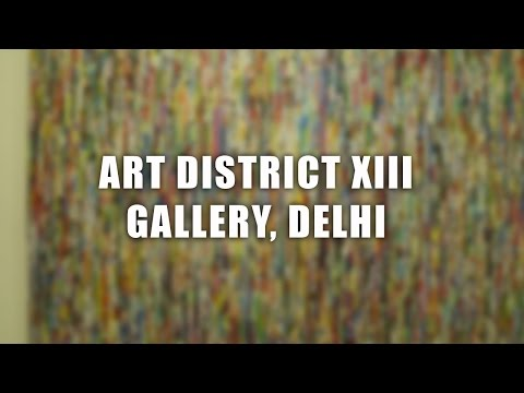 Art District XIII Gallery, Delhi | The DelhiPedia