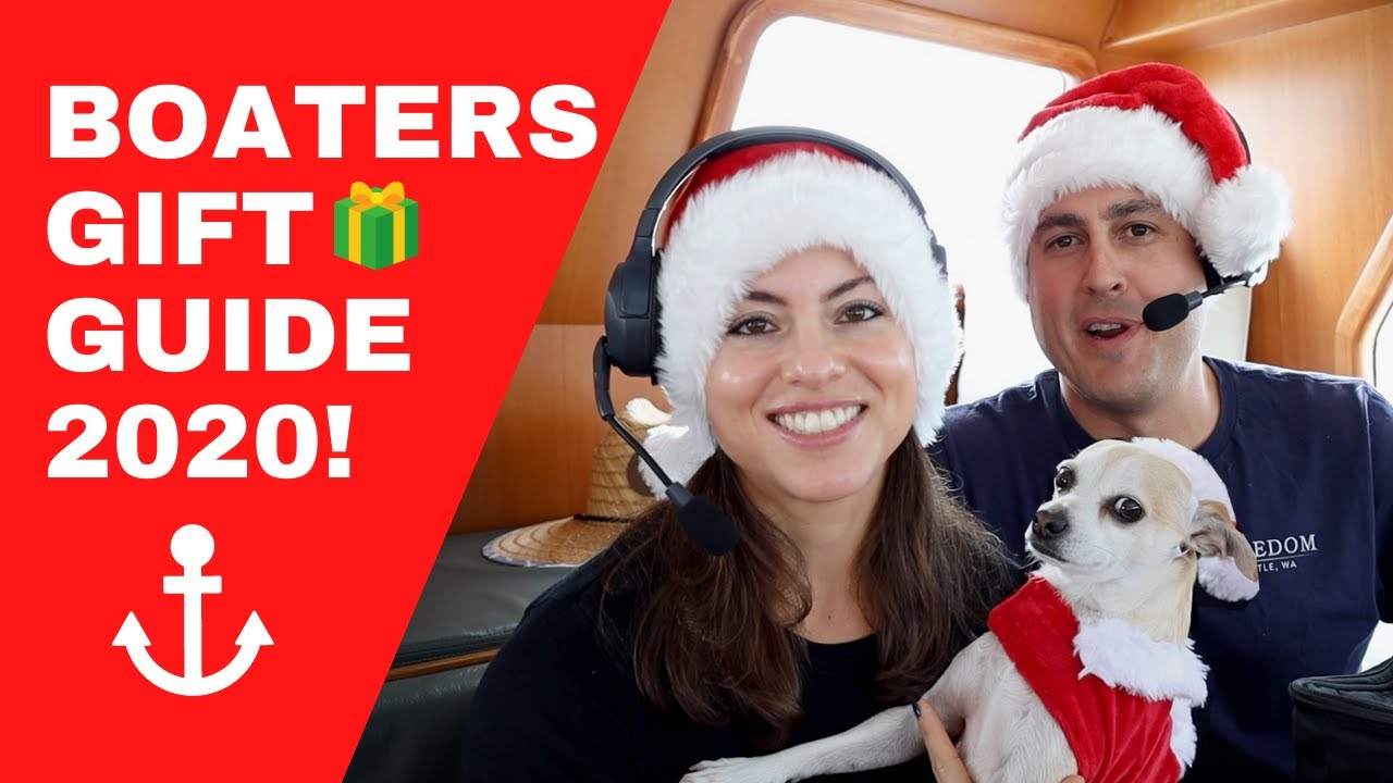 BOATERS GIFT GUIDE 2020 | Here's our TOP 12 gift list for the boaters in your life! [NORDHAVN 43]