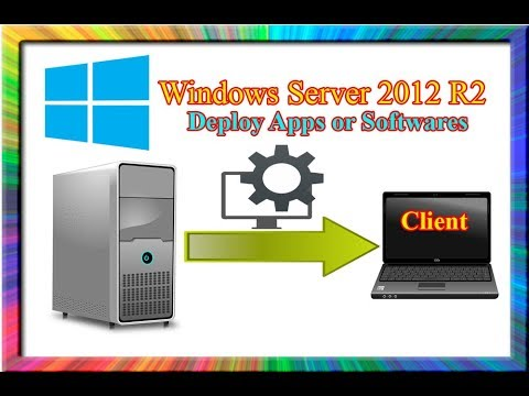 How To Deploy Apps Or Software Using Group Policy In Windows Server 2012 R2
