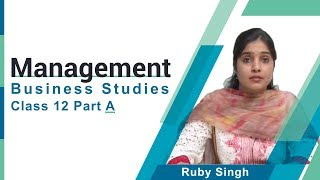 Management Class 12 Part A Business Studies by Ruby Singh