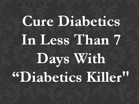 Diabetics Killer: Kill Diabetics Without Taken Single Medicine Or Herbs