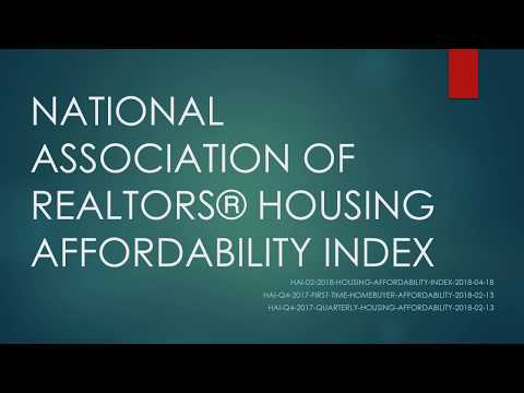 National Association of REALTORS HOUSING AFFORDABILITY INDEX - April 2018