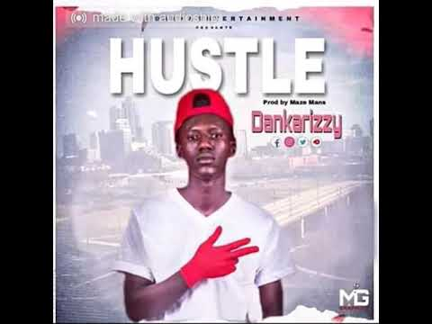 Dankarizy_Hustle_(Official Audio)