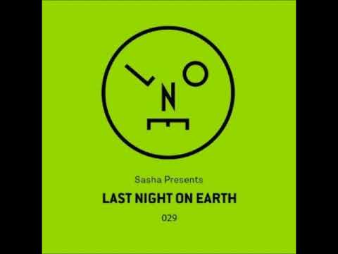 Sasha - Last Night On Earth 029 - September 2017