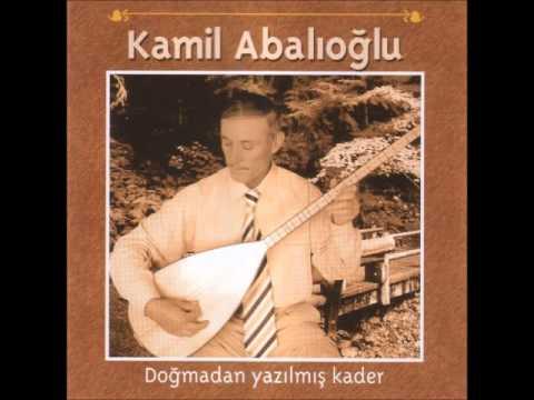 Kamil Abalıoğlu - Doğmadan Yazılmış Kader