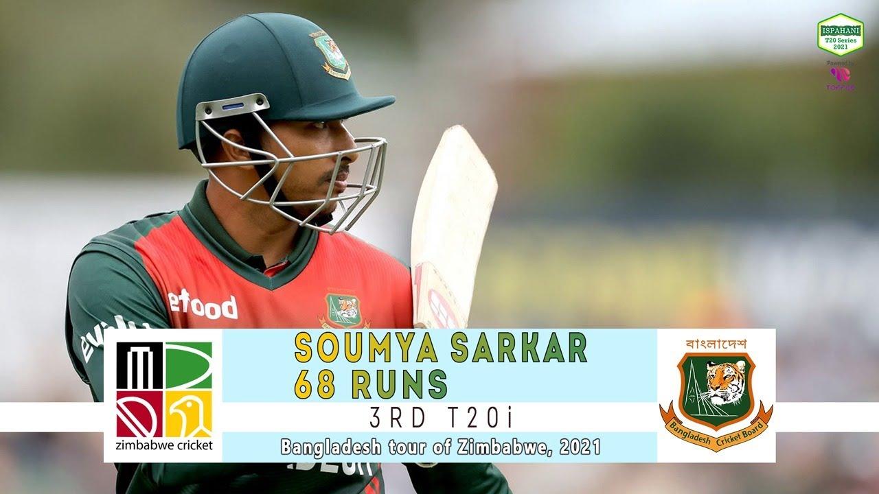 Soumya Sarkar's 68 Runs Against Zimbabwe | 3rd T20i | Bangladesh tour of Zimbabwe 2021