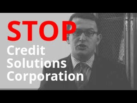 Credit Solutions Corporation Calling? | Debt Abuse + Harassment Lawyer