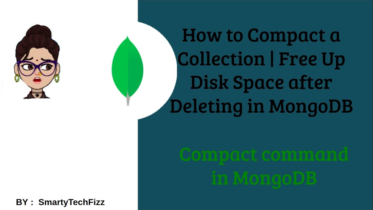 Compact Command in MongoDB | Managing Disk Space in MongoDB