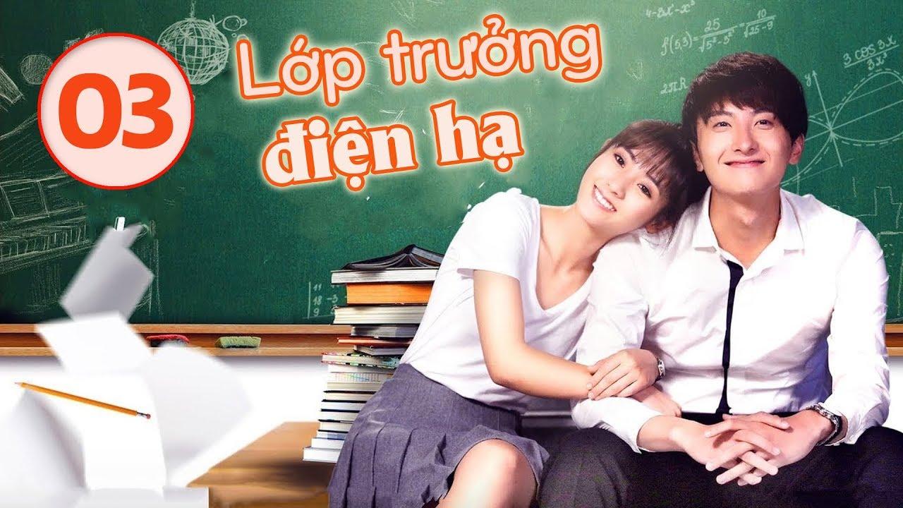 Phim Ngôn Tình Học Đường Cực Hay | Lớp Trưởng Điện Hạ – Tập 03 (Vietsub) | WeTV Vietnam