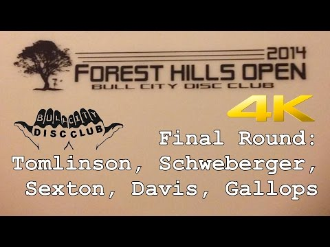 2014 Forest Hills Open (Tomlinson, Sexton, Schweberger, Davis, Gallops) (4K)