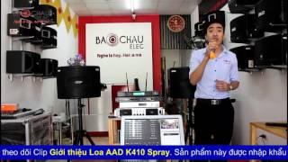 Bảo Châu Elec Giới thiệu Loa aad k410 đập hộp và thông tin giá cả loa karaoke aad