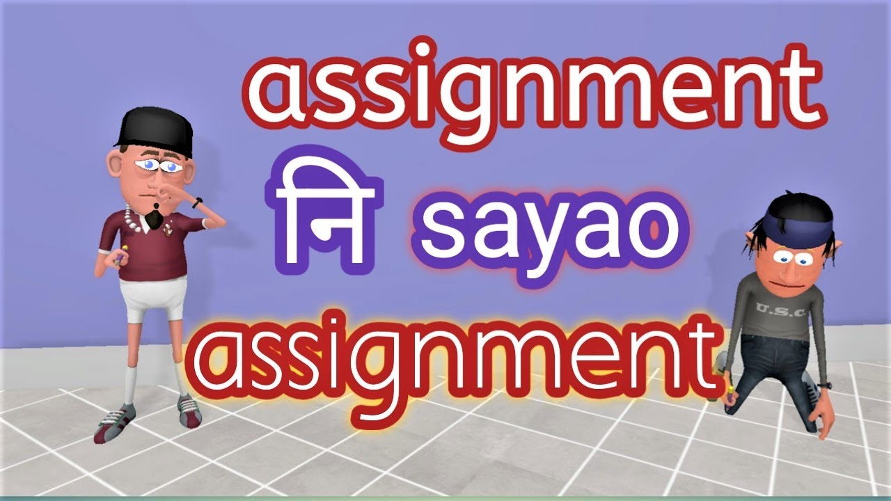 Assignment + Assignment || Bodo Toon