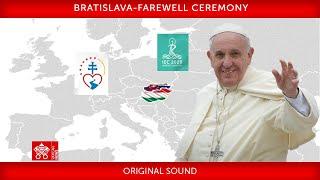 15 September 2021, Bratislava, Faręwell Ceremony, Pope Francis