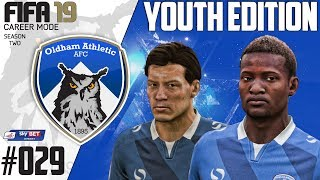 Fifa 19 Career Mode  - Youth Edition - Oldham Athletic - Season 2 EP 29