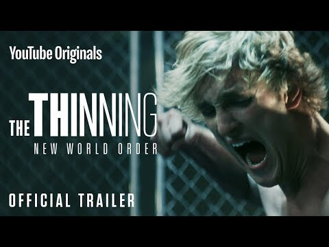 THE THINNING: NEW WORLD ORDER - Official Trailer: Enjoy the trailer for THE THINNING: NEW WORLD ORDER, starring me, Peyton List, Lia Marie Johnson, Calum Worthy & Charles Melton. Coming to YouTube Premium VERY soon...  Add me on: https://www.instagram.com/loganpaul  SUBSCRIBE to be notified when the movie comes out!  THE THINNING & THE THINNING: NEW WORLD ORDER are available with YouTube Premium - https://www.youtube.com/premium/originals. To see if Premium is available in your country, click here: https://goo.gl/A3HtfP