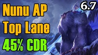 Nunu AP Top Lane 45% CDR SNOWBALL SPAM - Full Gameplay Commentary | League of Legends