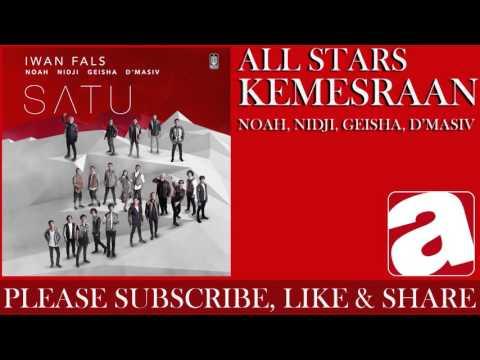All Stars (Iwan Fals, Noah, Nidji, Geisha & d'Masiv) - Kemesraan