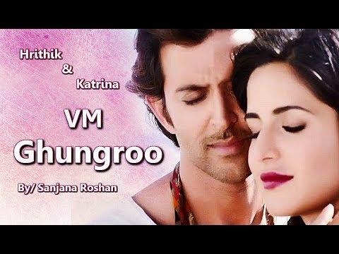 Download Lagu  Ghungroo Song - VM | Hrithik Roshan and Katrina Kaif - Mix | Arijit Singh, Shilpa Rao Mp3 Free