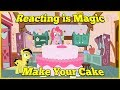 Reacting is Magic: Make your cake [Animation] Blind Reaction