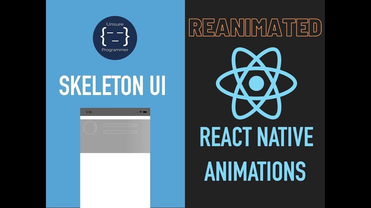 Skeleton UI Reanimated   React Native Animations