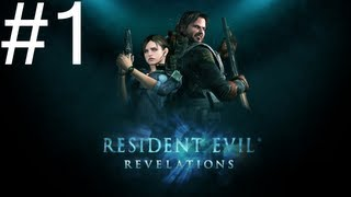 Resident Evil Revelations HD Part 1 Boarding The Queen Zenobia (Lets Play)
