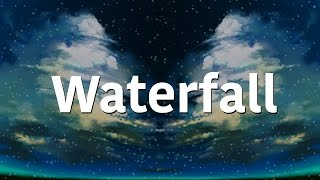 Waterfall - Sia, P!nk, Stargate |Lyrics|