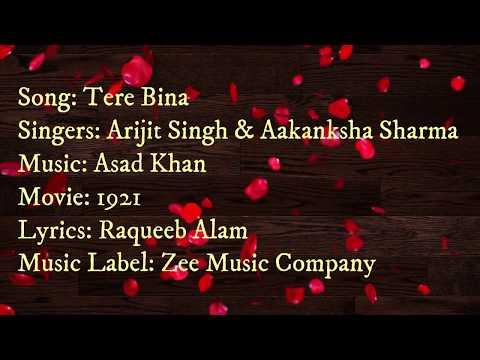 Tere Bina Lyrics-1921 | Tere Bina - 1921 -  Arijit Singh - Aakanksha Sharma |  lyrics world