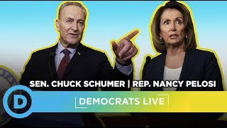 Democrats LIVE: Leader Nancy Pelosi and Leader Chuck Schumer