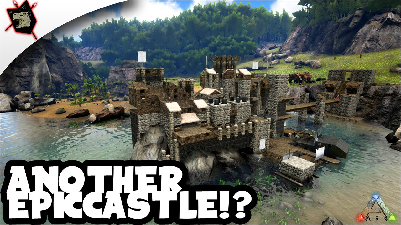 ARK Survival Evolved 62 Another Epic Castle YouTube