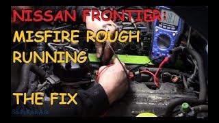 nissan-frontier-running-rough-misfire-part-ii