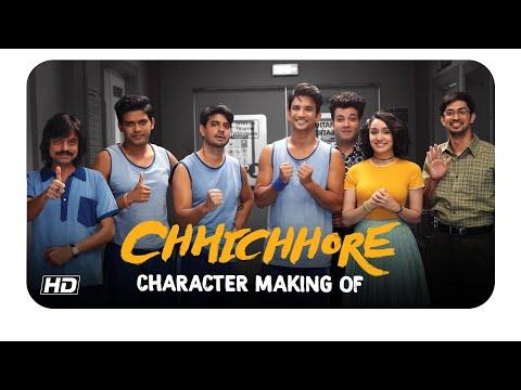 Chhichhore   Character Making Of   Nitesh Tiwari   Sajid Nadiadwala   Sushant   Shraddha Mp3