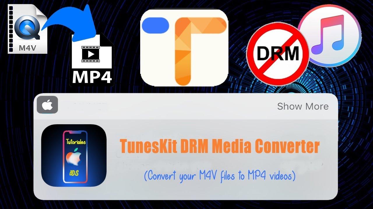 [Tutorial PC] Convierte archivos M4V a MP4 / Elimina el DRM de iTunes  [TunesKit DRM Media Converter]