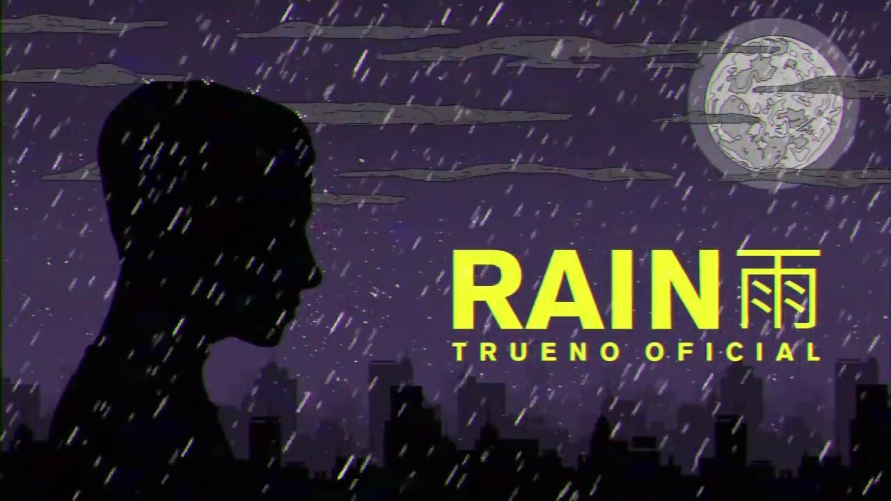 Trueno Rain (Oficial Vídeo)