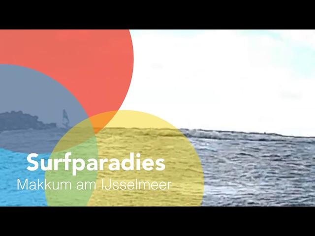 Surfparadies Makkum am IJsselmeer