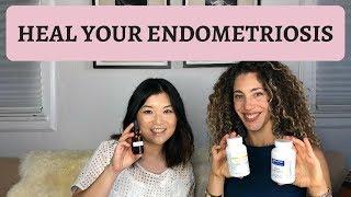 How to Heal Endometriosis