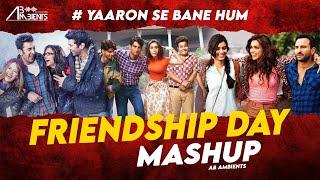 Friendship Day Mashup 2021 | AB AMBIENTS | Friends Forever Mashup #Yaaronsebanehum
