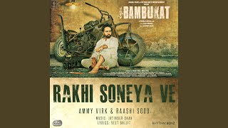 "Rakhi Soneya Ve (From ""Bambukat"" Soundtrack)"