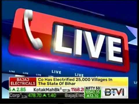 Bajaj Electricals Limited CMD - Mr.Shekhar Bajaj on BTVi - Dealing Room