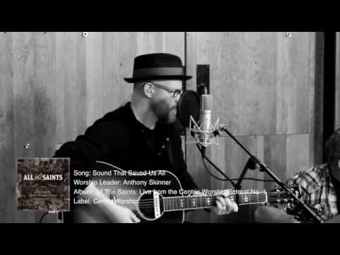 The Sound That Saved Us All - Live From the CentricWorship Retreat