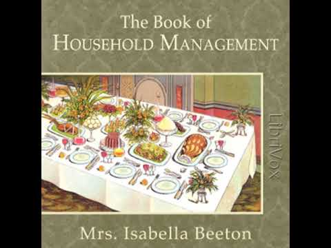 The Book of Household Management by Mrs. Isabella BEETON read by Various Part 1/6 | Full Audio Book