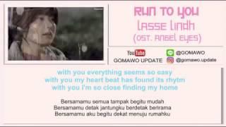 LIRIK LASSE LINDH - RUN TO YOU (OST. ANGEL EYES) [LIRIK KOREA, INDONESIA & MV]