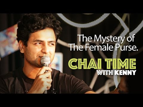 Chai Time Comedy with Kenny Sebastian: The Mystery of The Female Purse