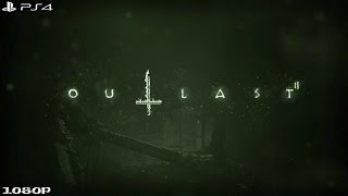 Outlast 2 Demo | Full Demo Gameplay