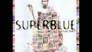 Flag Party (Ring-Bang Dance Mix) - Superblue