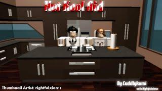 Hot Kool Aid - Julian Smith - [ROBLOX]