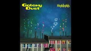 Galaxy Dust - Man Must Explore