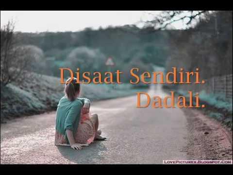 Dadali : Disaat Sendiri With Lyrics ~ Atiqa Wahid.