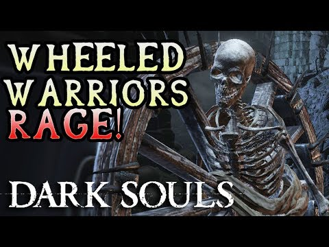 WHEELED WARRIORS ARMY ANGER! Dark Souls Hard Mod Rage! (#23)